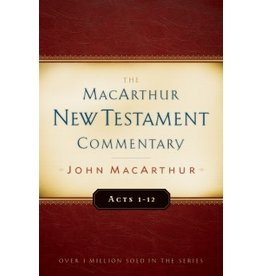 MacArthur MacArthur Commentary - Acts 1-12