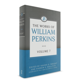 Perkins The works of William Perkins, Vol 7