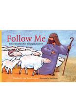 van Binsbergen Follow Me: Bible Stories For Young Children