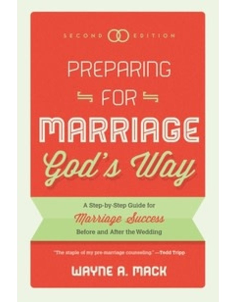Mack Preparing for Marriage God's Way