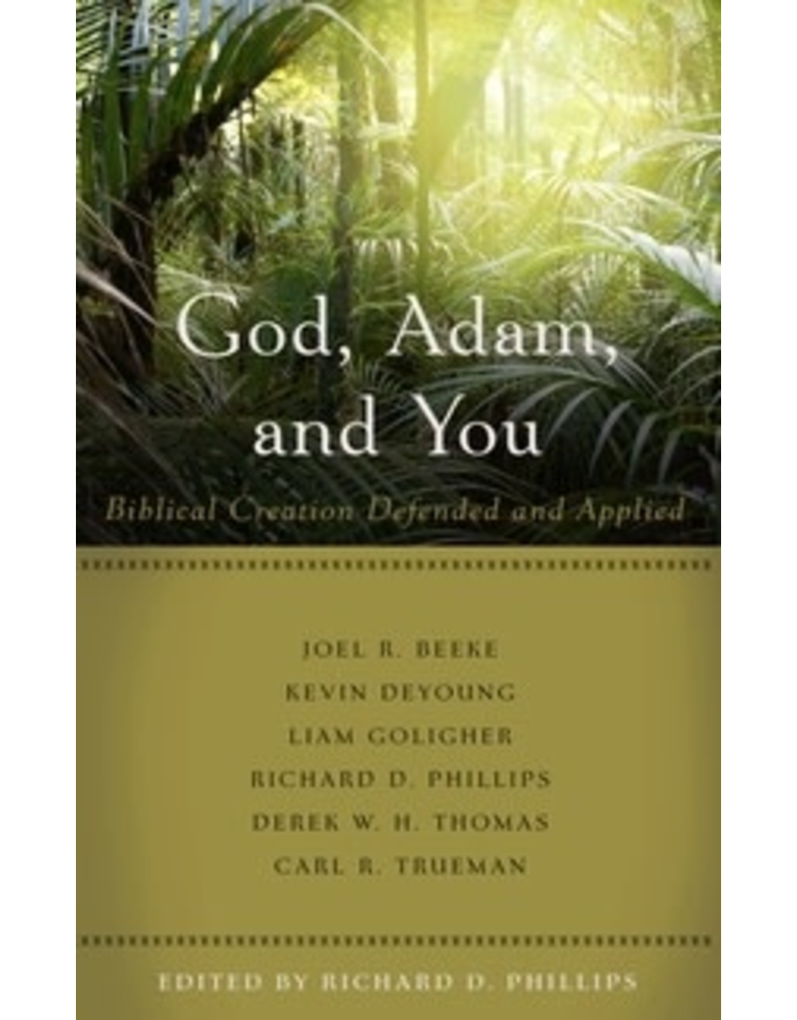 Phillips God, Adam, and You