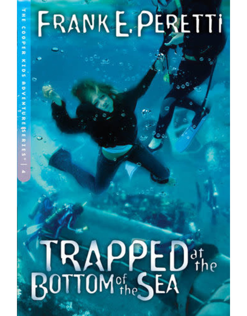 Peretti Trapped At the Bottom of the Sea - Cooper Kids, Book 4