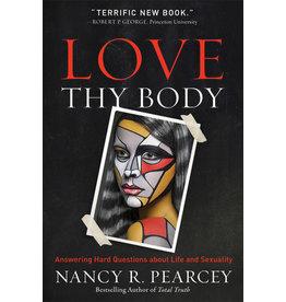Pearcey Love Thy Body