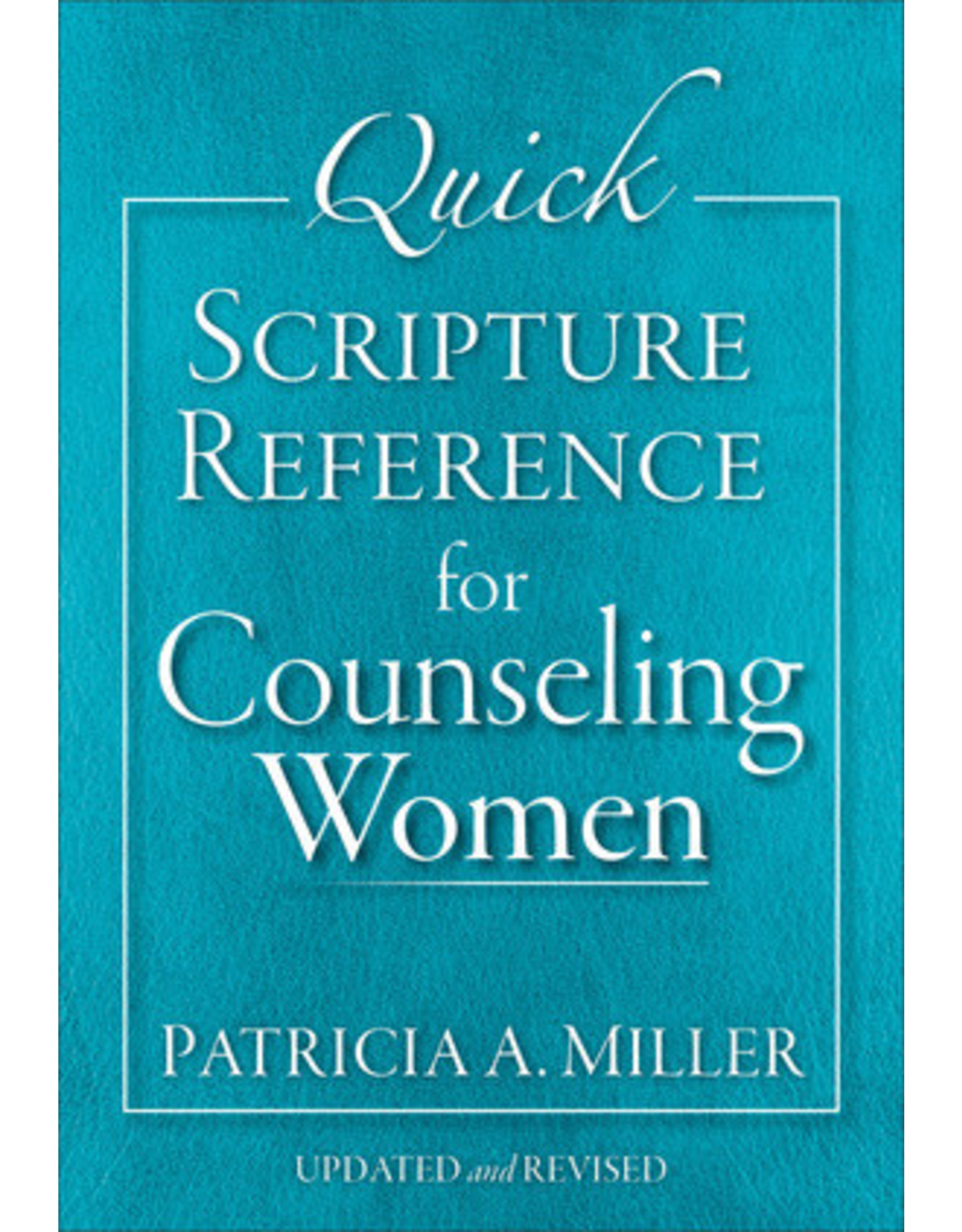 Miller Quick Scripture Reference for Women