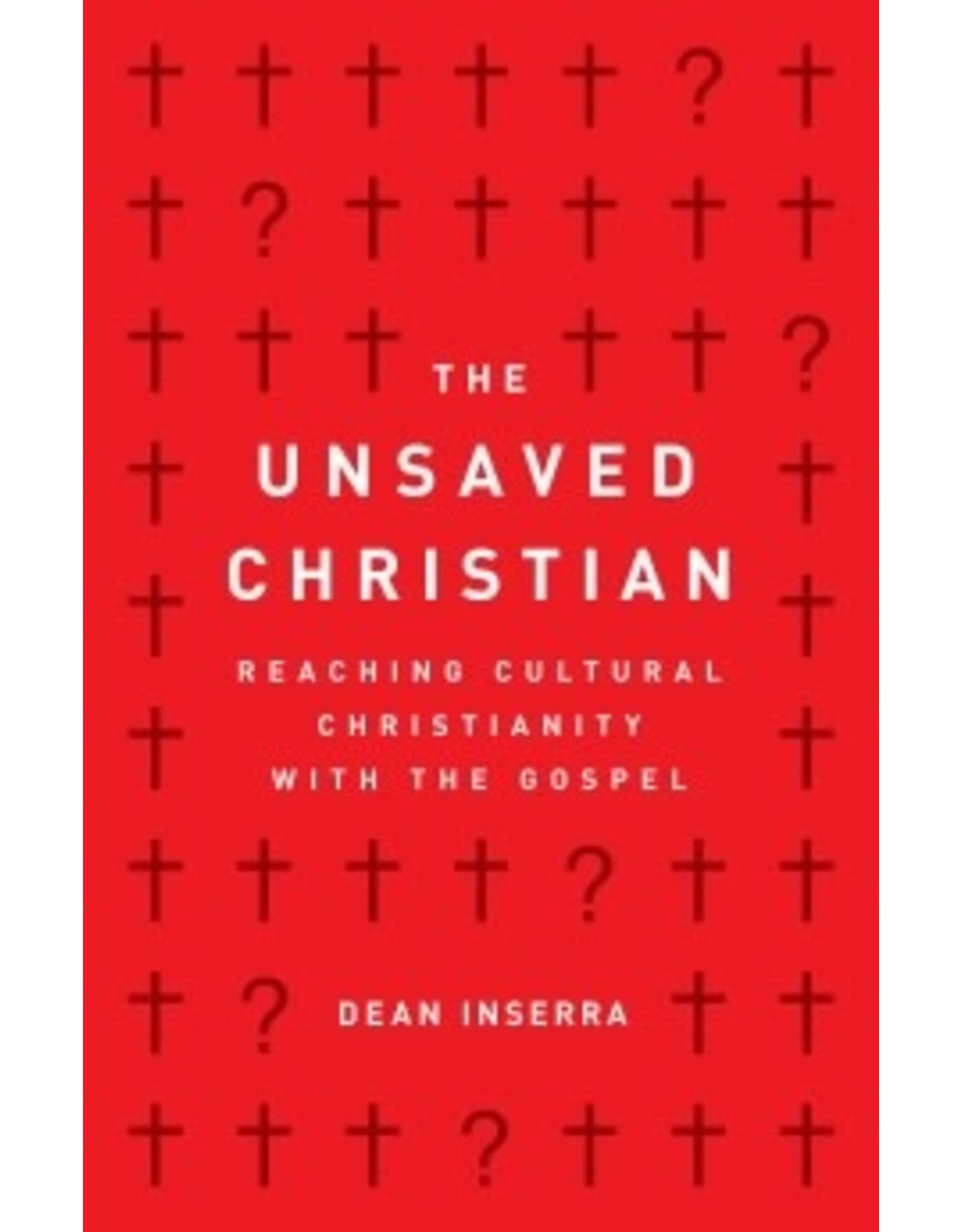 Inserra The Unsaved Christian