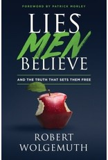 Wolgemuth Lies Men Believe
