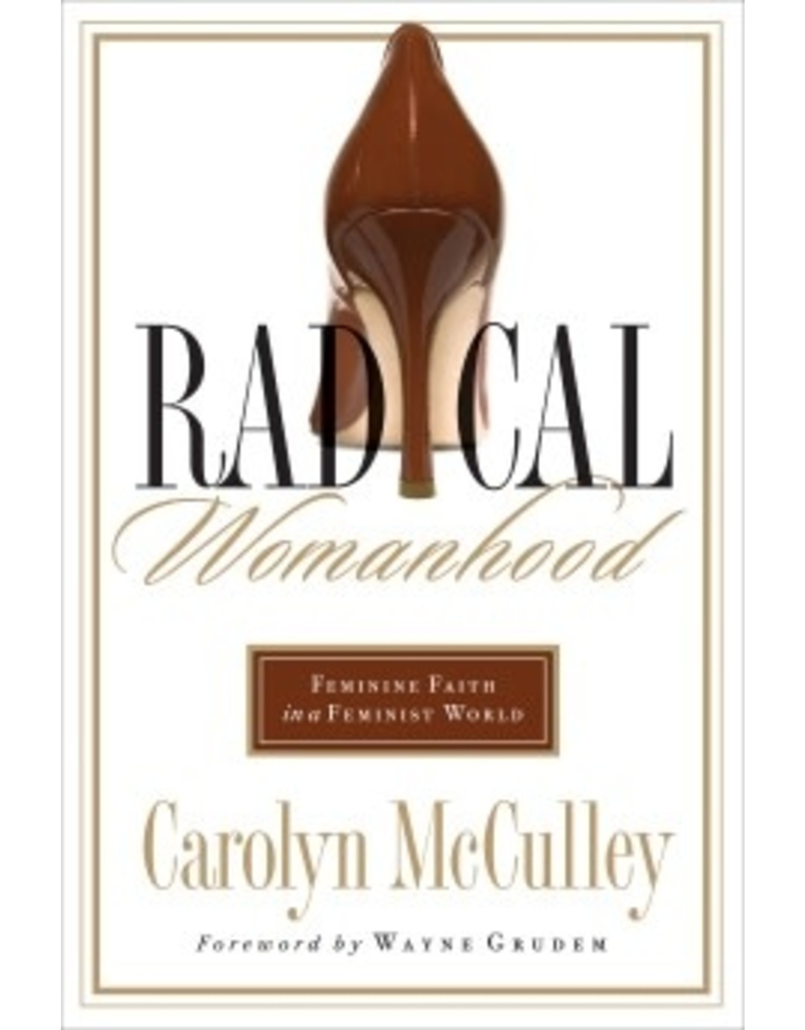 McCulley Radical Womanhood