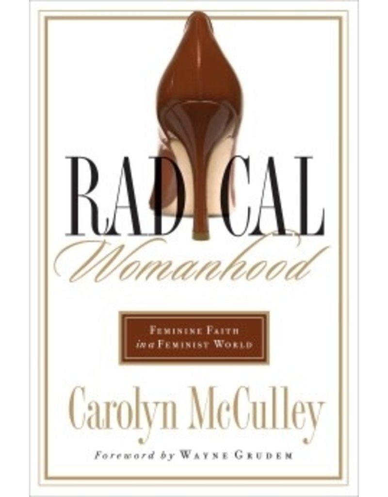 McCulley Radical Womanhood