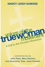 DeMoss Voices Of The True Woman Movement