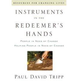 Tripp Instruments in the Redeemer's Hands