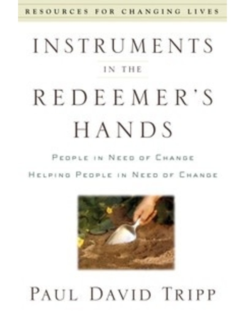 Tripp Instruments in the Redeemer's Hands