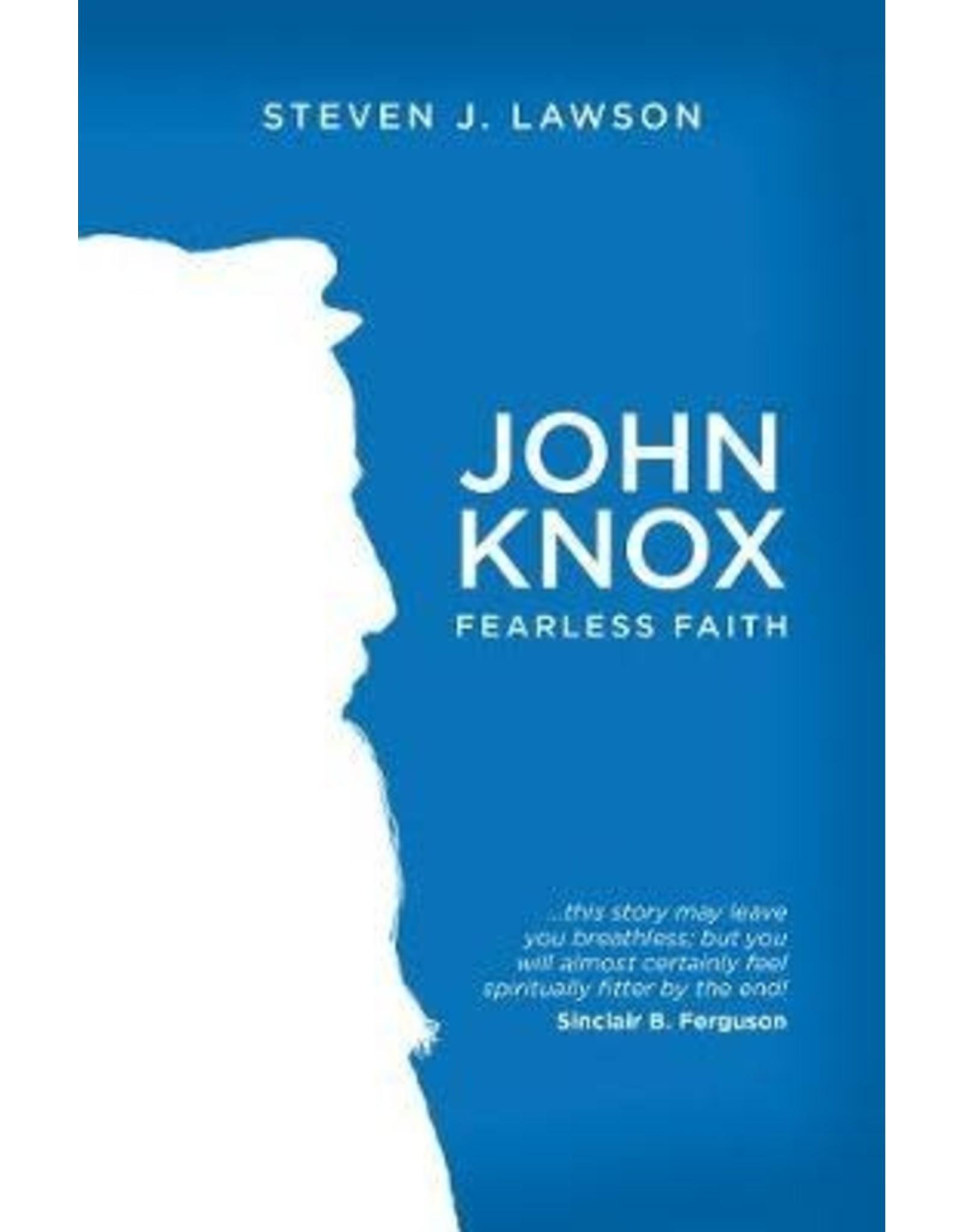Lawson John Knox Fearless Faith