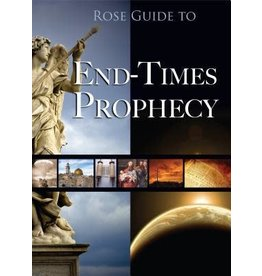 Rose Rose Guide to End Time Prophecy