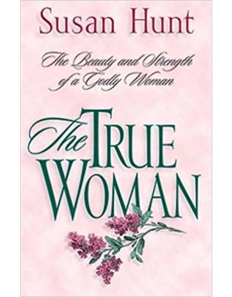 Hunt True Woman, The