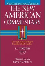Lea New American Commentary - 1,2 Timothy, Titus