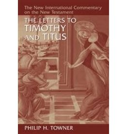 Towner New International Commentary - Timothy and Titus