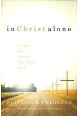 Ferguson In Christ Alone