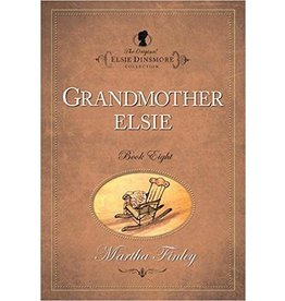 Martha Finley Grandmother Elsie - Book 8