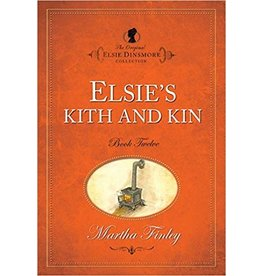 Martha Finley Elsie's Kith and Kin - Book 12