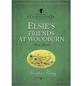 Martha Finley Elsie's Friends at Woodburn - Book 13