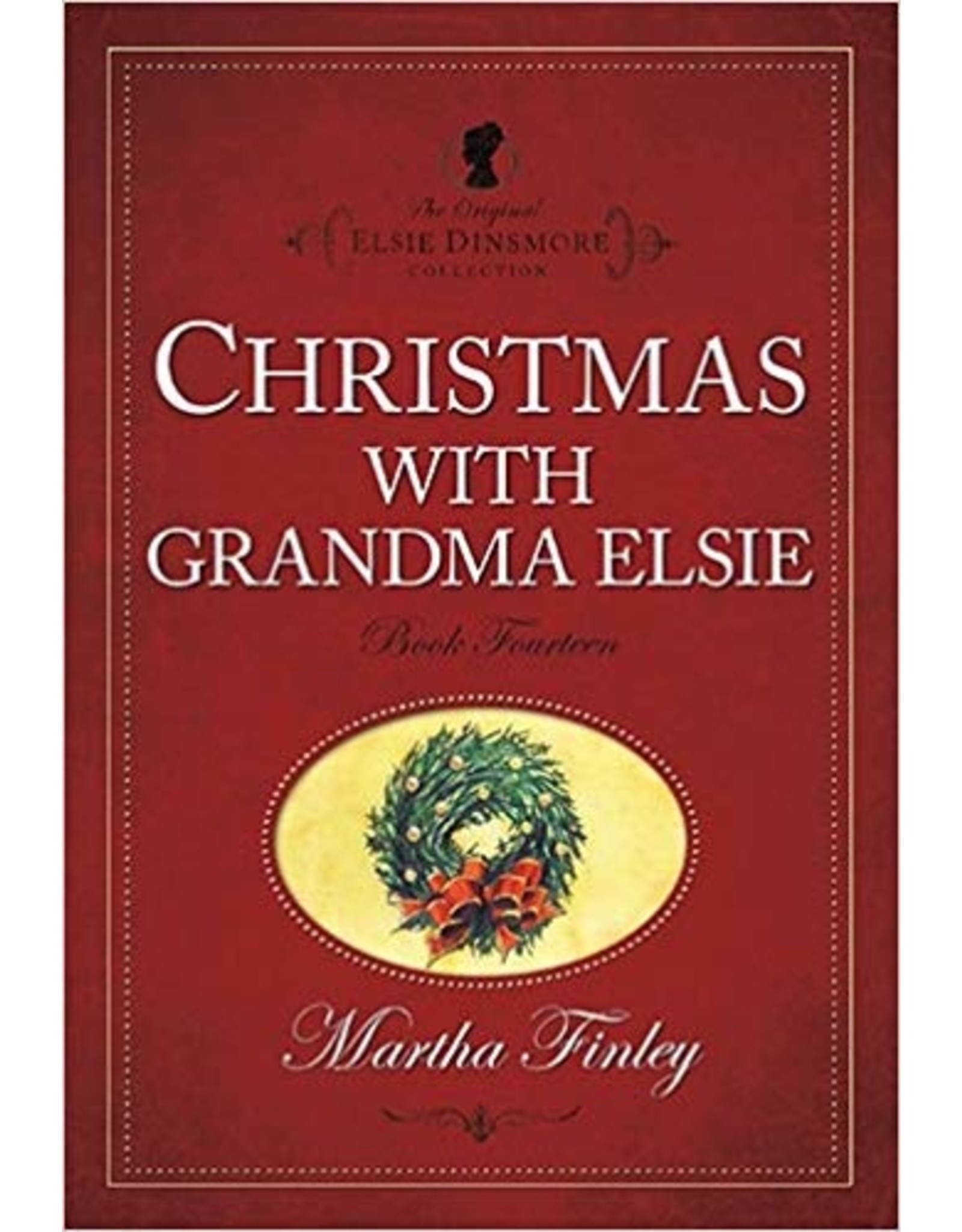 Martha Finley Christmas with Grandma Elsie - Book 14
