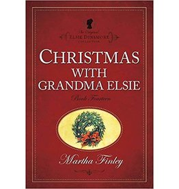 Martha Finley Christmas with Grandma Elsie - Book 14