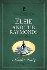 Martha Finley Elsie and the Raymonds - Book 15