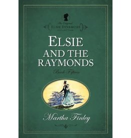 Martha Finley Elsie and the Raymonds - Book 15