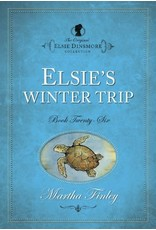 Martha Finley Elsie's Winter Trip - Book 26