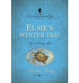Martha Finley Elsie's Winter Trip - Book 26