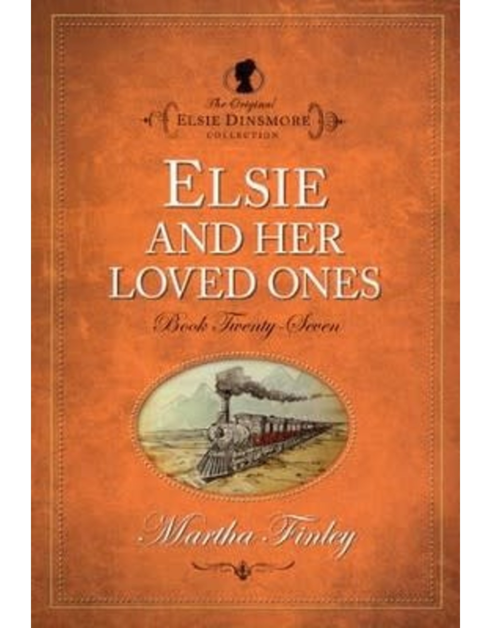 Martha Finley Elsie and her Loved Ones