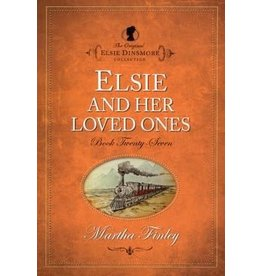 Martha Finley Elsie and her Loved Ones - Book 27