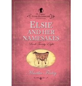 Martha Finley Elsie and her Namesakes - Book 28