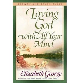 George Loving God with All Your Mind