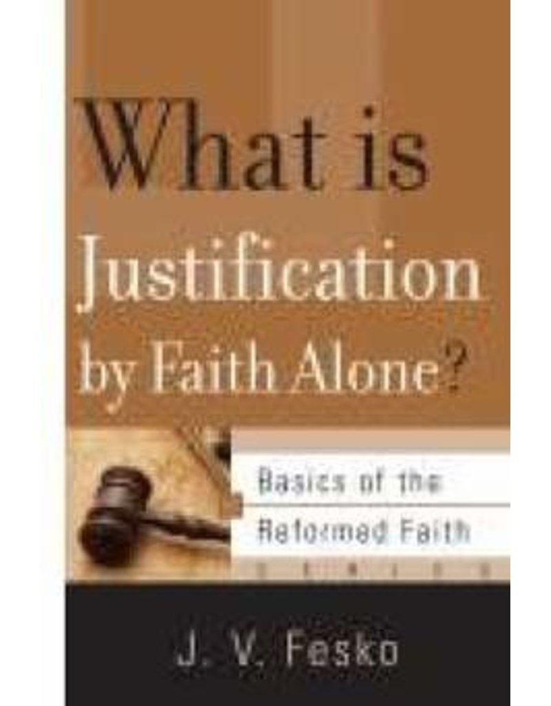 Fesco What is Justification by Faith Alone?