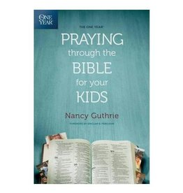 Guthrie Praying Through the Bible For Your Kids