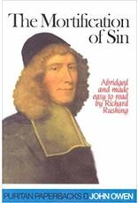 Owen The Mortification of Sin (Puritan Paperbacks)