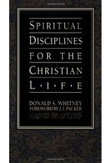 Whitney Spiritual Disciplines for the Christian Life