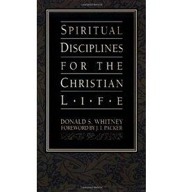Whitney Spiritual Disciplines for the Christian Life