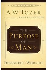 Tozer Purpose of Man, The