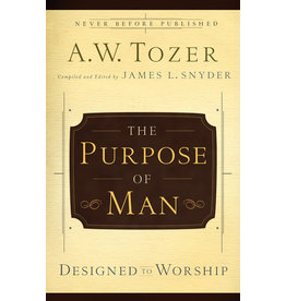 Tozer The Purpose of Man