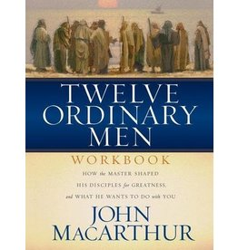 MacArthur Twelve Ordinary Men  Workbook
