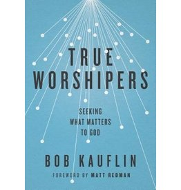 Kauflin True Worshipers