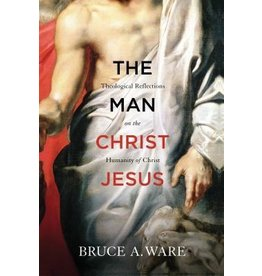 Ware The Man Christ Jesus