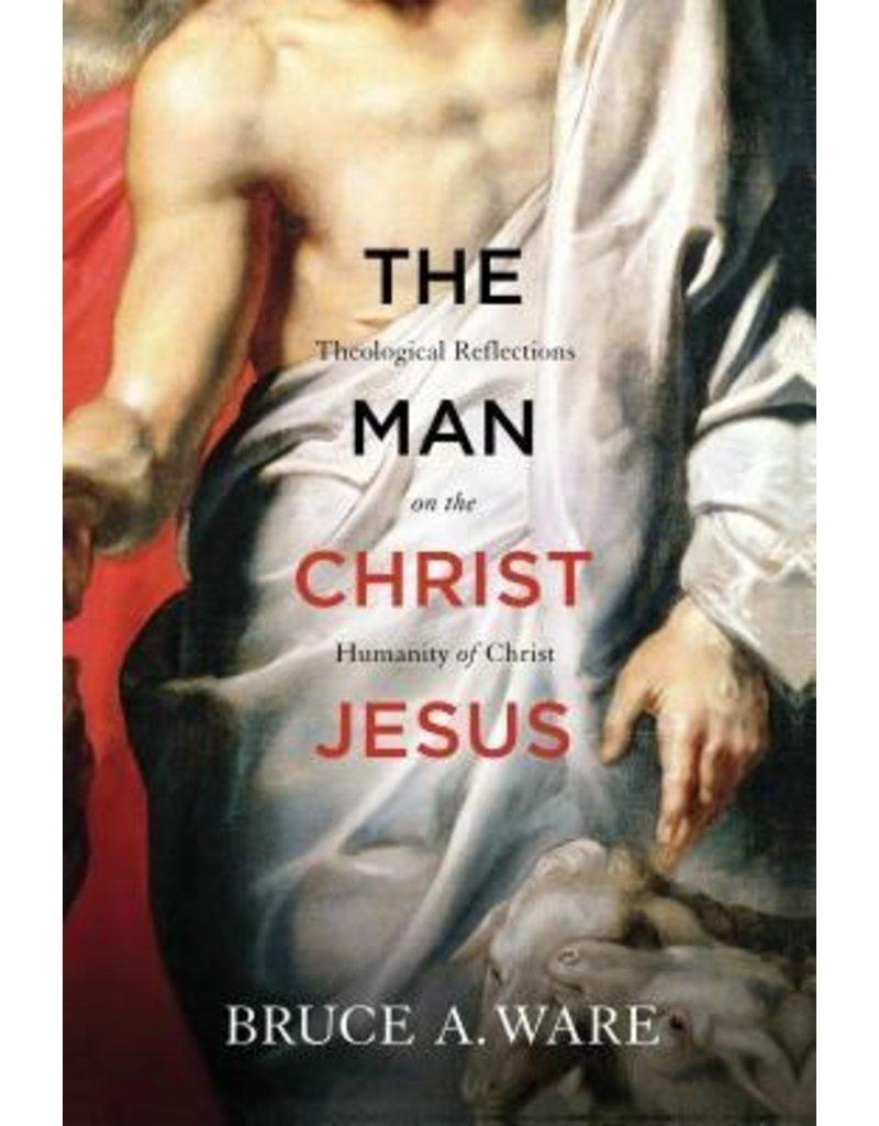 Ware Man Christ Jesus, The