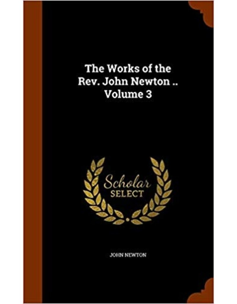 Newton Works of John Newton - Vol 3