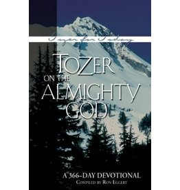 Eggert Tozer on the Almighty God