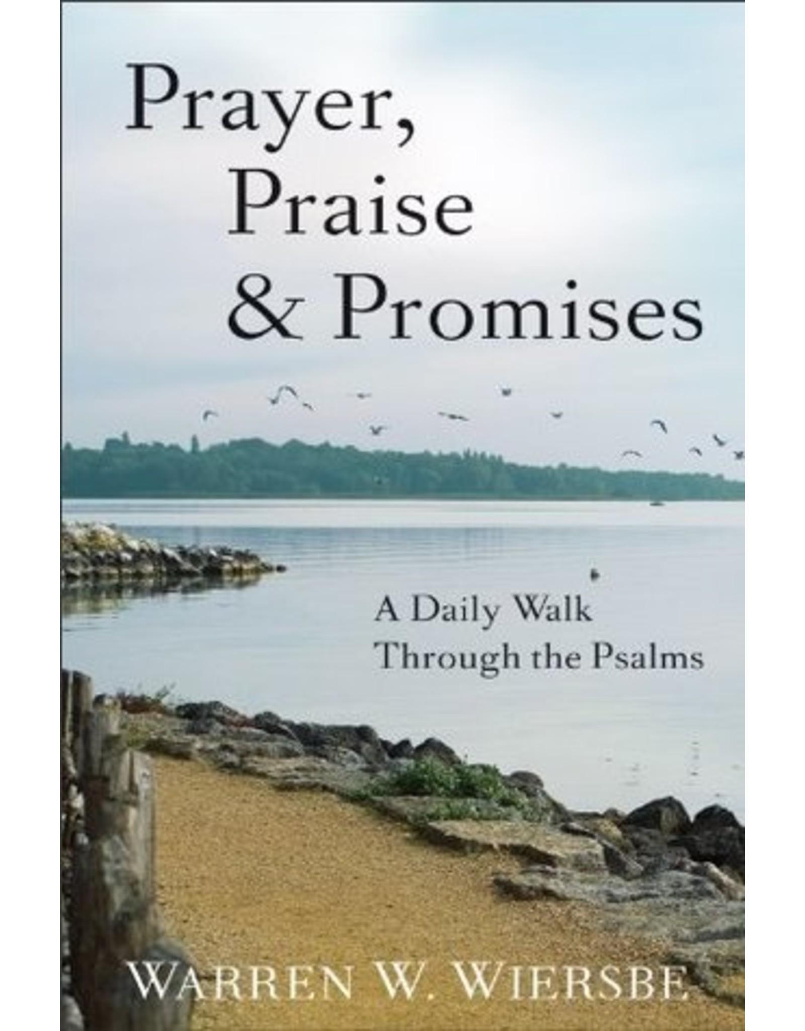 Wiersbe Prayer, Praise and Promises
