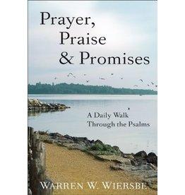 Wiersbe Prayer, Praise & Promises