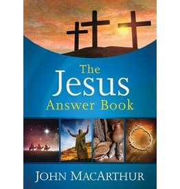 MacArthur The Jesus Answer Book